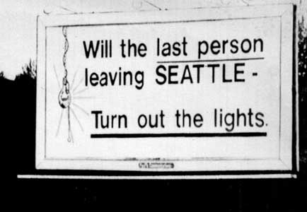 Cartelera que dice Will, la última persona que saldrá de Seattle, apague las luces.